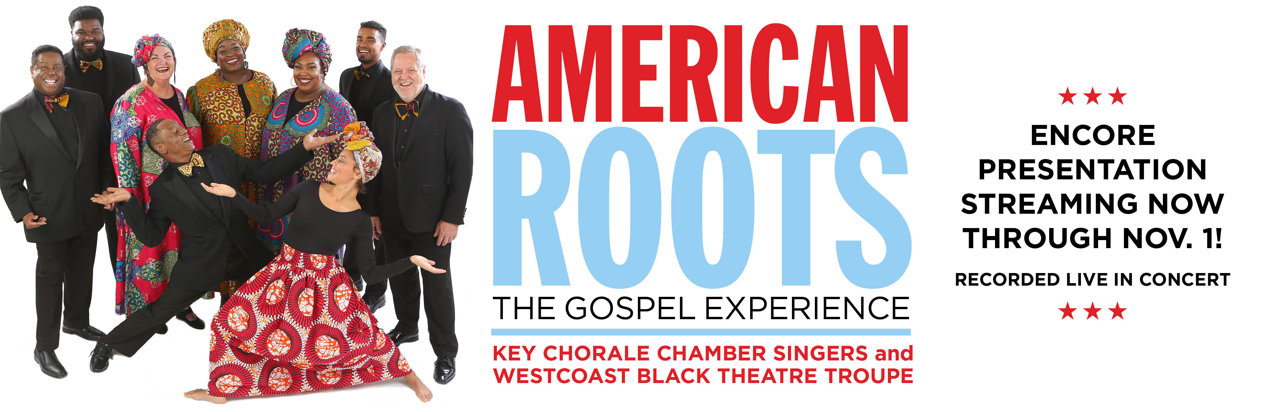 American Roots The Gospel Experience; Encore Presentation Screening through Nov 1