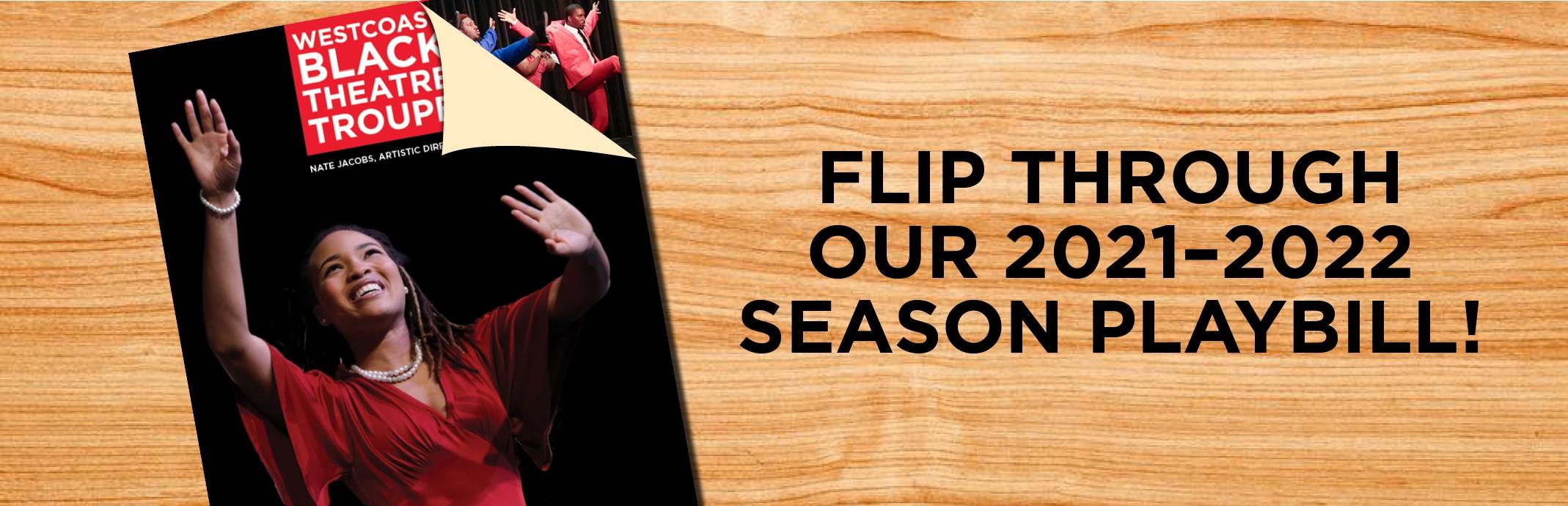 Flip Through Our 2021-2022 Season Playbill!