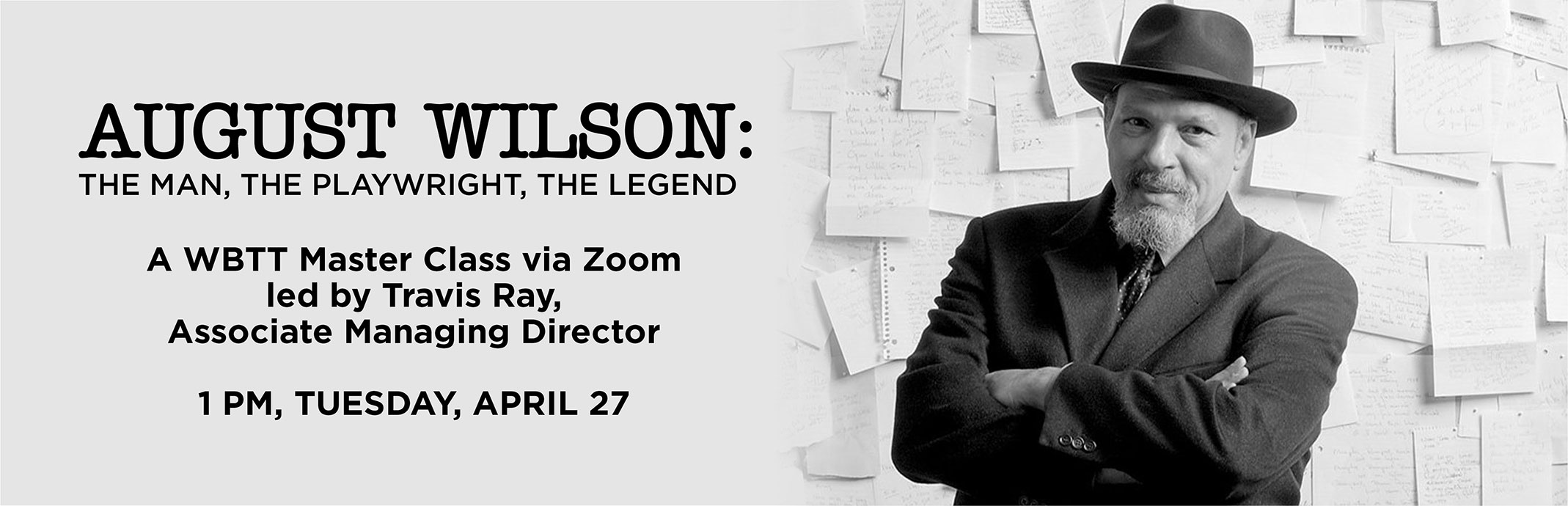 August Wilson, 1pm, Tuesday, April 27