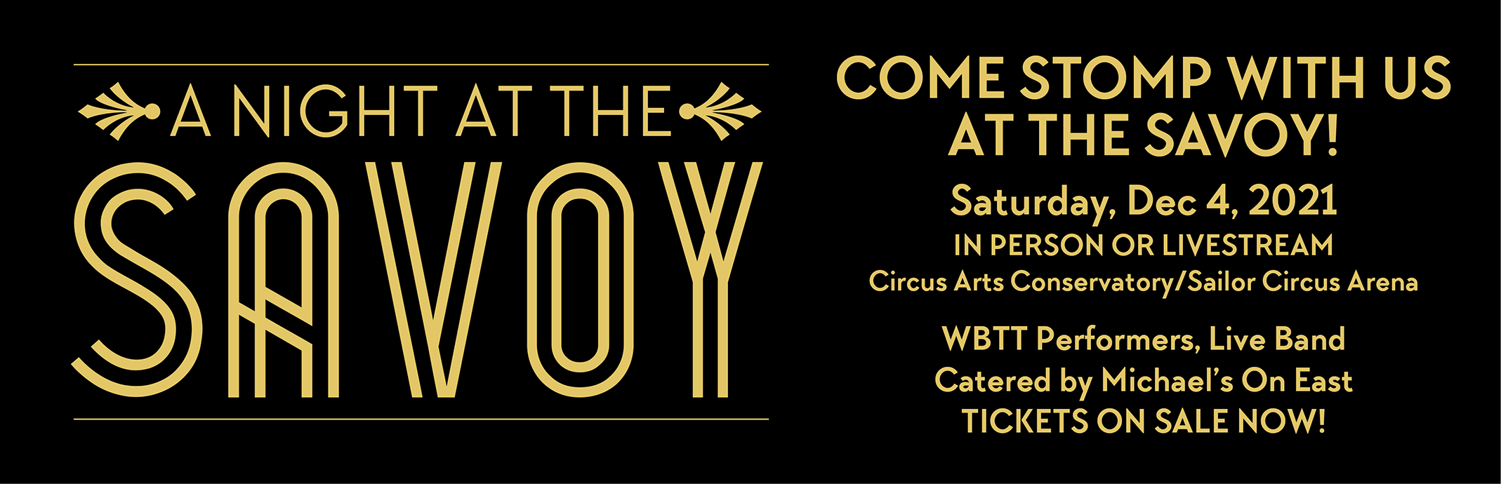 A Night at the Savoy! Saturday, Dec 4, 2021. Tickets on Sale Now!