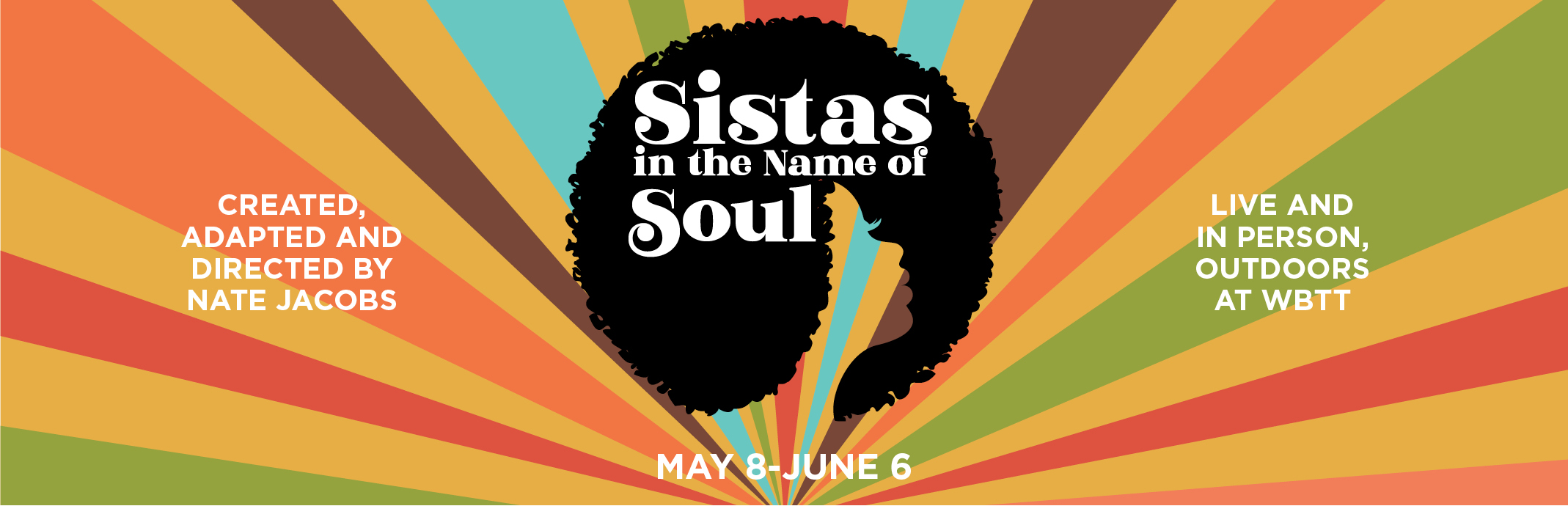 Sistas in the Name of Soul: May 8 - June 6, 2021