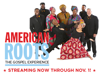 American Roots; The Gospel Experience